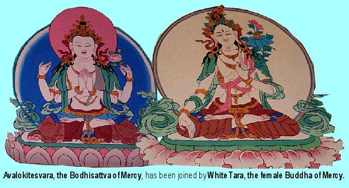 Avalokitesvara and White Tara
